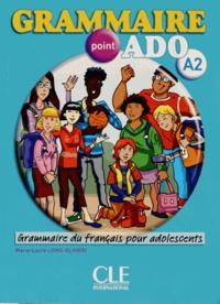Marie-Laure Lions-Olivieri - Grammaire point ado A2 - Grammaire du français pour adolescents. 1 CD audio