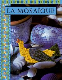 Marie-Laure Mantoux et Frédérique Crestin-Billet - La mosaïque.