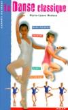 Marie-Laure Médova - La danse classique.