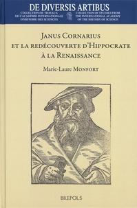 Marie-Laure Monfort - Janus Cornarius et la redécouverte d'Hippocrate à la Renaissance.