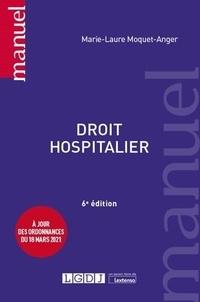 Marie-Laure Moquet-Anger - Droit hospitalier.
