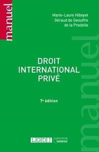 Marie-Laure Niboyet et Géraud de Geouffre de La Pradelle - Droit international privé.