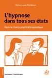 Marie-Laure Pambrun - L'hypnose dans tous ses états - Dans le champ psychothérapeutique.