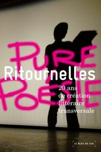 Marie-Laure Picot - Ritournelles - 20 ans de création littéraire transversale.