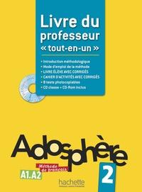 Marie-Laure Poletti et Céline Himber - Adosphère 2 A1-A2 - Livre du professeur. 1 Cédérom