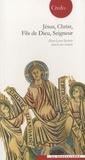 Marie-Laure Rochette et Jean-Louis Souletie - Jésus, Christ, Fils de Dieu, Seigneur.