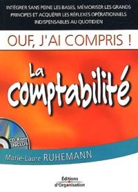 Marie-Laure Ruhemann - La comptabilité. - Avec CD-ROM.