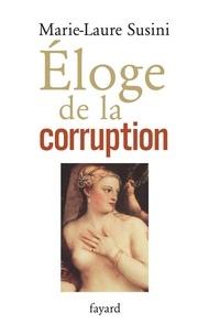 Marie-Laure Susini - Eloge de la corruption.