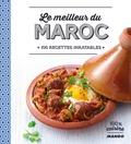 Marie-Laure Tombini - Le meilleur du Maroc - 100 recettes inratables.