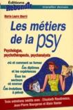 Marie-Laure Uberti - Les métiers de la psy - [psychologue, psychothérapeute, psychanalyste.