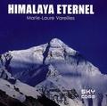 Marie-Laure Vareilles - Himalaya éternel.