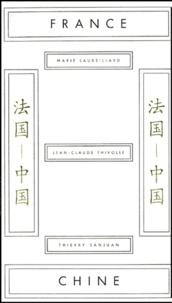 Marie Laureillard et Jean-Claude Thivolle - France-Chine.
