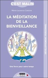 Marie-Laurence Cattoire - La méditation de la bienveillance.