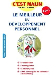 Marie-Laurence Cattoire et Jean-Michel Jakobowicz - Le meilleur du developpement personnel.