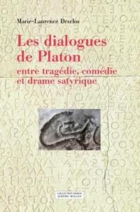Marie-Laurence Desclos - Les dialogues de Platon entre tragédie, comédie et drame sat.
