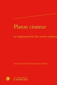 Marie-Laurence Desclos - Platon citateur - La réappropriation des savoirs antérieurs.