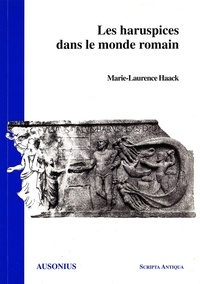 Marie-Laurence Haack - Les haruspices dans le monde romain.