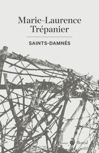 Marie-Laurence Trépanier - Saints-Damnés.