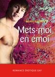 Marie Laurent - Mets-moi en émoi.
