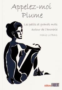 Accentsonline.fr Appelez-moi plume : les petits et grands mots autour de l'anorexie Image