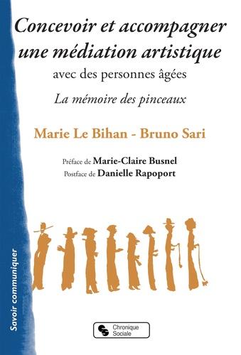 """Marie Le Bihan et Bruno Sari - Concevoir et accompagner une médiation artistique avec des personnes âgées - """"La mémoire des pinceaux""""."""