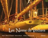 Marie Le Cosquer - Les noms de voiliers - D'hier à aujourd'hui.