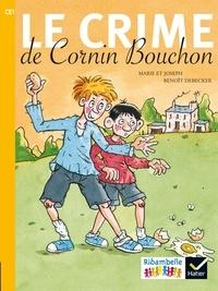 Marie et  Joseph - Le crime de Cornin Bouchon - CE1 série jaune.