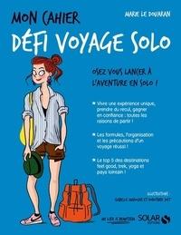 Marie Le Douaran - Mon cahier défi voyage solo.