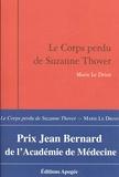 Marie Le Drian - Le corps perdu de Suzanne Thover.
