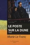 Marie Le Franc - Le poste sur la dune.