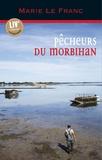 Marie Le Franc - Pêcheurs du Morbihan.