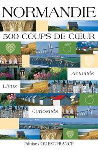 Marie Le Goaziou et Marie-Claire Colignon - Normandie - 500 coups de coeur.