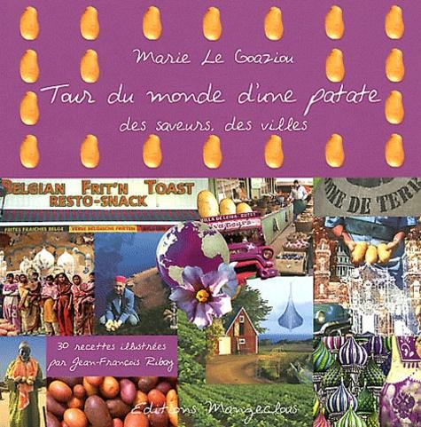 Marie Le Goaziou - Tour du monde d'une patate.
