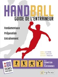 Ucareoutplacement.be Handball - Guide de l'entraîneur : fondamentaux, préparation, entraînement Image