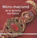 Marie Le Sueur - Micro-macramé, de la dentelle aux bijoux.