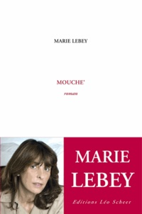 Marie Lebey - Mouche'.