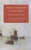 Marie Leca-Tsiomis - Diderot, l'Encyclopédie & autres études - Sillages de Jacques Proust.