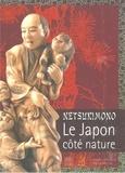 Marie Lecasseur - Netsukimono - Le Japon côté nature.