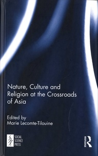 Nature, Culture and Religion at the Crossroads of Asia.pdf
