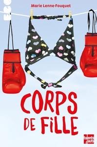 Marie Lenne-Fouquet - Corps de fille.