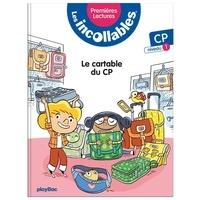 Marie Lenne-Fouquet et Laurent Audouin - Les incollables Tome 2 : Le cartable du CP - CP niveau 1.