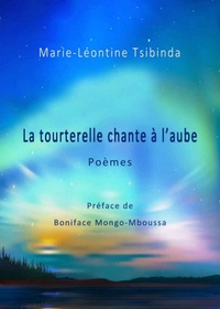 Livres téléchargement iphone La tourterelle chante à l'aube par Marie-Léontine Tsibinda MOBI ePub DJVU 9782376960140