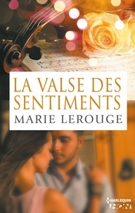 Marie Lerouge - La valse des sentiments.