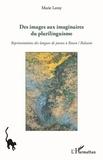 Marie Leroy - Des images aux imaginaires du plurilinguisme - Représentations des langues de jeunes à Bozen / Bolzano.