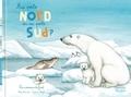 Marie Lescroart et Capucine Mazille - Au pôle Nord ou au pôle Sud ? - Les animaux du froid.