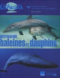 Marie Lescroart - Destination baleines et dauphins.