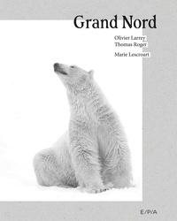 Marie Lescroart - Grand Nord.