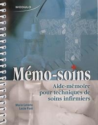 Marie Letarte et Lucie Paré - Mémo-soins - Aide-mémoire pour techniques de soins infirmiers.
