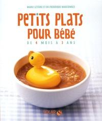 Marie Leteuré - Petits plats pour bébé de 4 mois à 3 ans - Valisette.