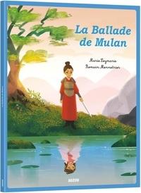 Marie Leymarie et Romain Mennetrier - La ballade de Mulan.